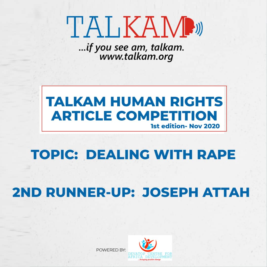 Dealing With Rape by Joseph Attah (2nd Runner-up for TALKAM Writing Competition)